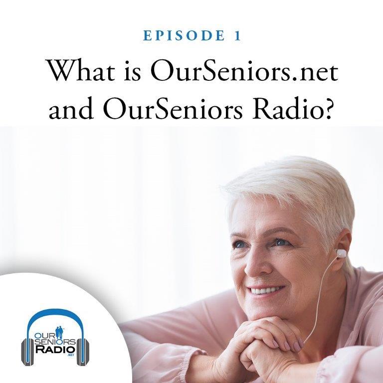 OurSeniorsRadio.net